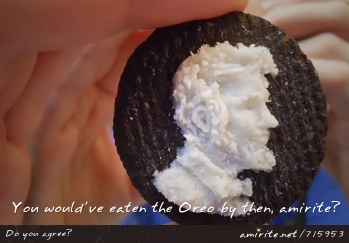 Oreo art- you would've eaten the Oreo by then, <strong>amirite?</strong>