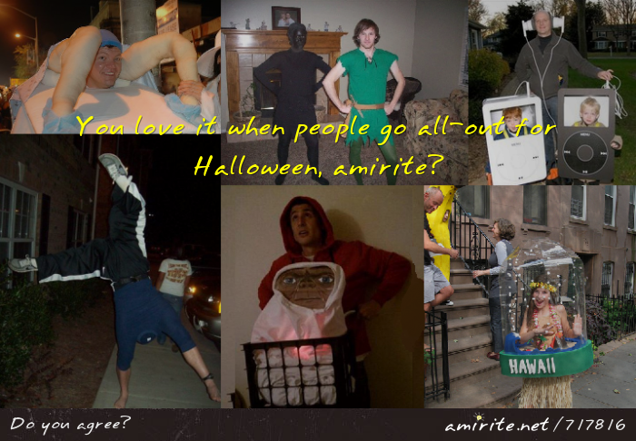 You love it when people go all-out for Halloween, <strong>amirite?</strong>