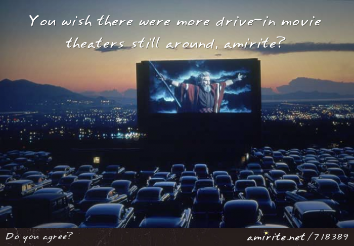 You wish there were more drive-in movie theaters still around, <strong>amirite?</strong>