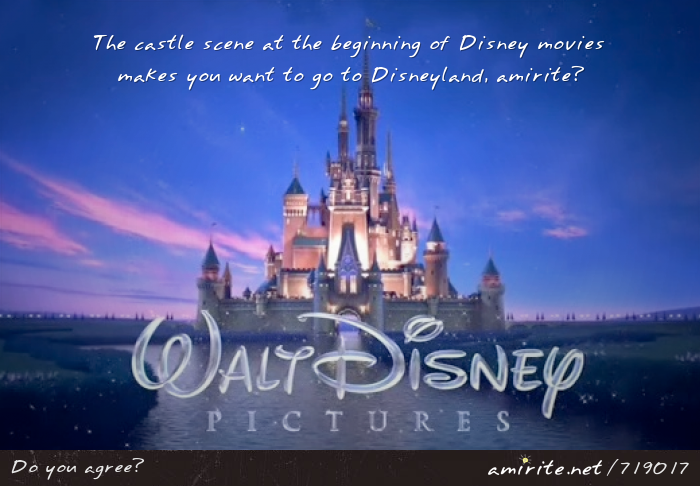 The castle scene at the beginning of Disney movies makes you want to go to Disneyland, <strong>amirite?</strong>