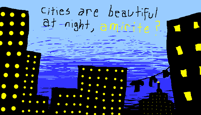 Cities are beautiful at night