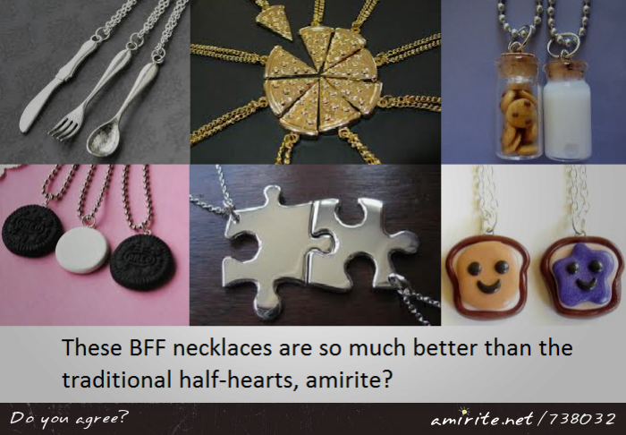 These BFF necklaces are so much better than the traditional half-hearts, <strong>amirite?</strong>