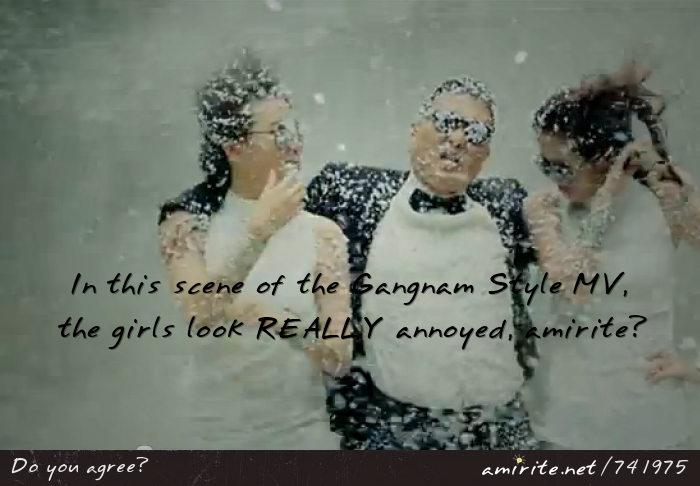 In this scene of the Gangnam Style MV, the girls look REALLY annoyed, <strong>amirite?</strong>