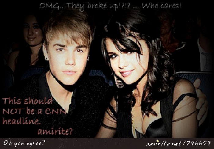 The Selena Gomez/Justin Bieber break up is not worthy of a CNN headline, <strong>amirite?</strong>