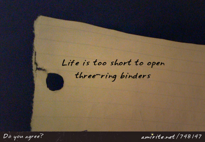 Life is too short to open three-ring bingers