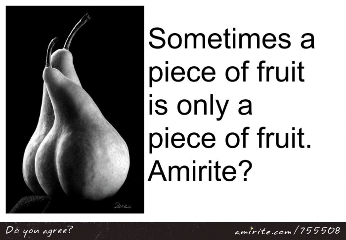 Sometimes a piece of fruit is only a piece of fruit, even when it looks like a bit of human anatomy.