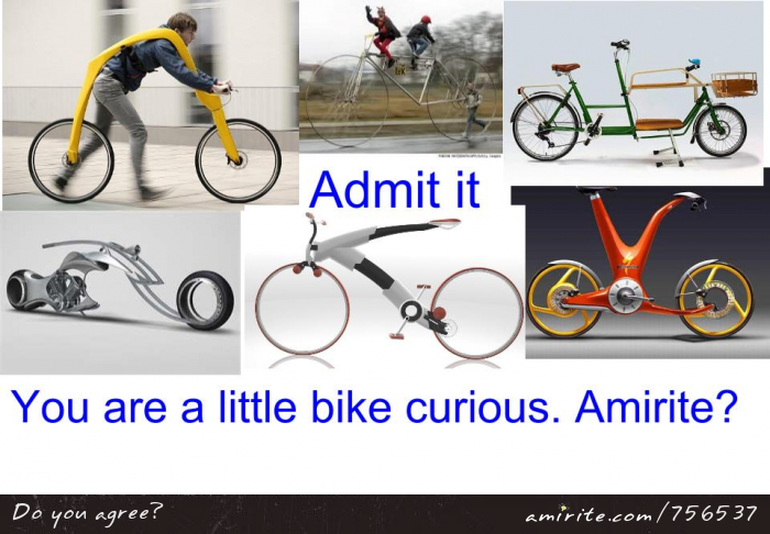 Odd bicycle designs make you curious - bike curious. <strong>Amirite?</strong>