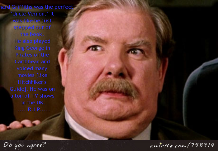 Rest in Peace Uncle Vernon Dursley (3/28/13)