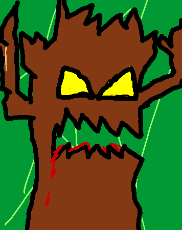 Tried to draw an evil tree haha... it didn't turn out too  well