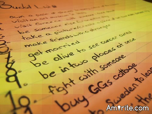 What's on your bucket list? What are some things that you want to do before you die?