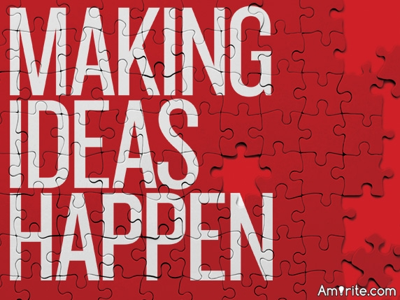 How to make ideas happen?