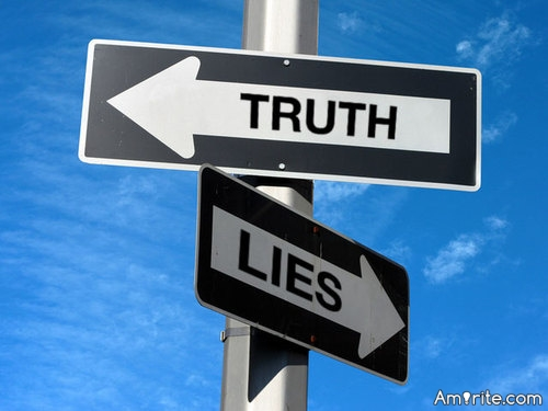 Even if your lies don't catch up to you, your truths might.