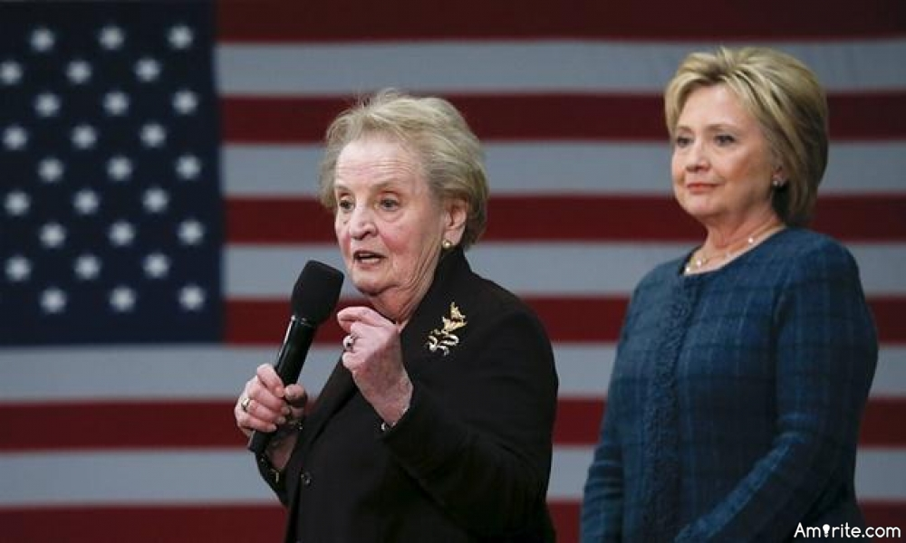 """Madeleine Albright says, """"There's a special place in hell for women who don't help each other,"""" referring to women that don't vote for Hillary."""