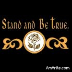 Stand and Be True.