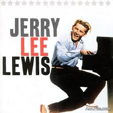 Did you like how Jerry Lee Lewis stood up to controversy during the 60's and lived the life he wanted?  He is still around but rarely performs.