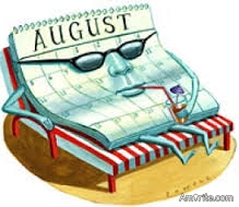 Is August a boring month to you or do you enjoy the long hot month?