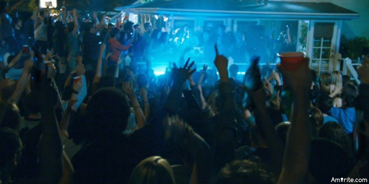 """Did you ever have a party that got out of control like the party in the movie, """"Project X?"""""""