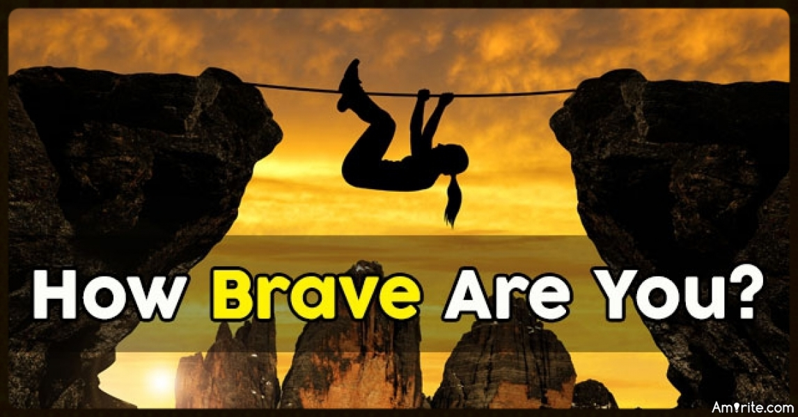 Quiz: How Brave Are You?