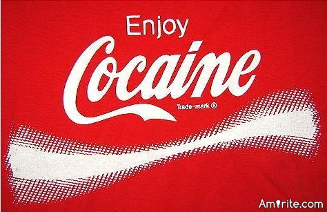 ♢ I am just wondering if America has an obesity problem because we don't have cocaine in our soda anymore. ♢