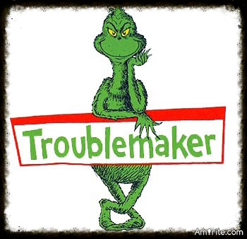 "Sometimes you just got to block a ""TROUBLEMAKER"". They troll your posts to start fights. I make no time for ""TROUBLEMAKERS"", do you?"