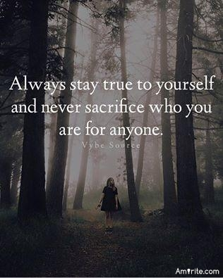 🎭  Always stay true to yourself and never sacrifice who you are for anyone. Amirite? 🎭