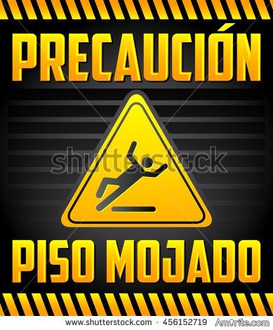 "Doesn't Piso Mojado sound like a Spanish James Bond? ""Yo soy Mojado, Piso Mojado."""