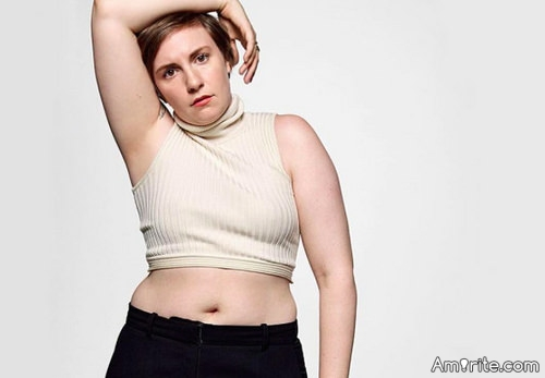 <b>Lena Dunham is my rock star. If you can't be with the one you love...love the one you're with....</b>