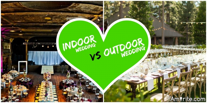 For those of you that got married where did it take place indoors or outdoors and for those lovely people that haven't got married which location would most likely choose?