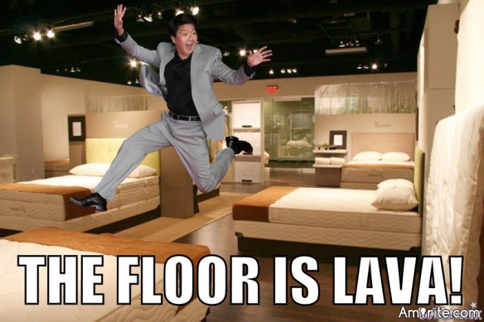 It's never too late to still pretend that the floor is lava, <em>Amirite</em>?