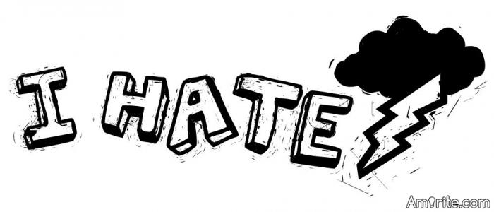 I Hate ?