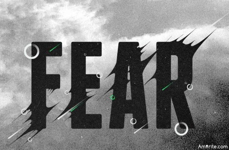 I Fear ?