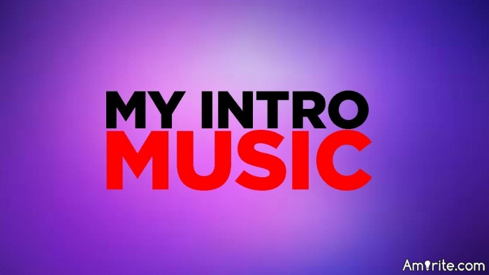 If you had intro music, what song would it be? Why?