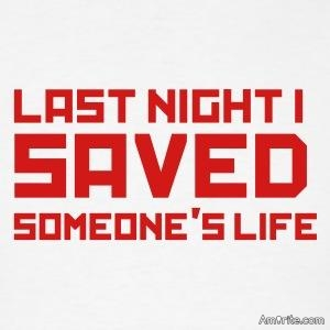 Have you ever saved someone's life?