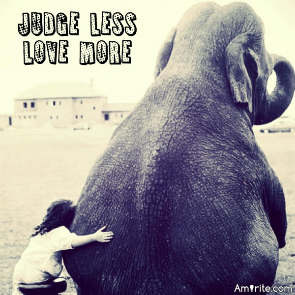 The more one judges, the less one loves.