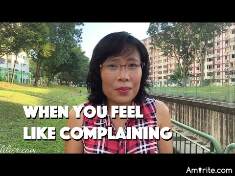 What do you feel like complaining about?