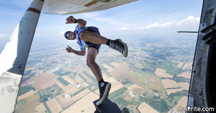 If you were skydiving, what would you scream as you jumped out of the plane?