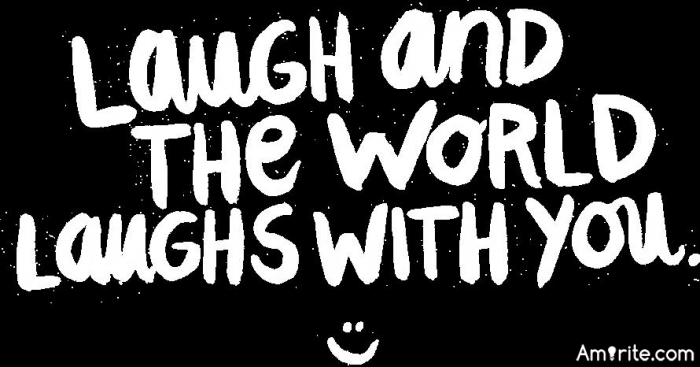 What makes you laugh...what type of humour ..I always laugh at jokes that I can see the funny side before the end..