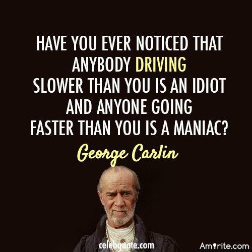 George Carlin was famous for asking &#34;Have you ever noticed... ?&#34; Have you made a life's observation that <em>it seems to you</em> not many people have picked up on?