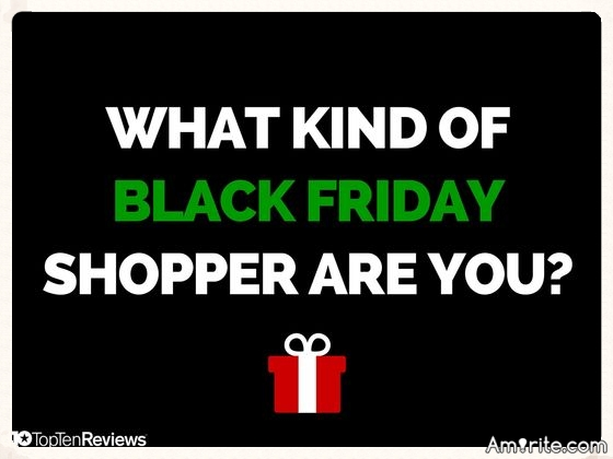 "Quiz: The Holiday Season is upon us and for many, ""Black Friday"" comes with strong emotions (and an early wake up!) But which Black Friday shopper are you?"
