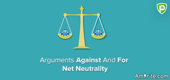 Net Neutrality: For or Against?