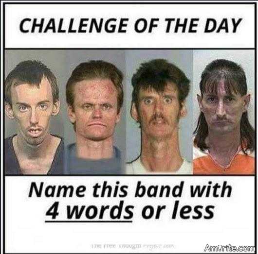 Challenge of the day: Name this band in <em>4 words</em> or less.