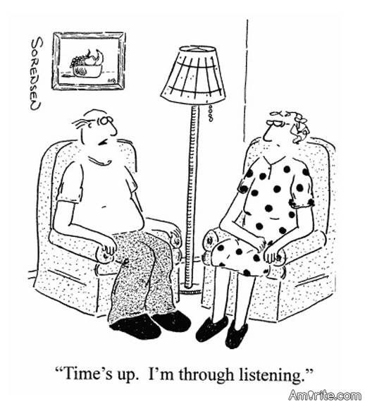 Listening And Speaking Years in Marriage ?     <b>*     In the first year of marriage, the man speaks and the woman listens. In the second year, the woman speaks and the man listens. In the third year, they both speak and the neighbors listen.     </b>*     Link: http://www.laughfactory.com/jokes/relationship-jokes/5