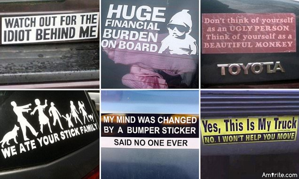 What's the funniest bumper sticker you've read?