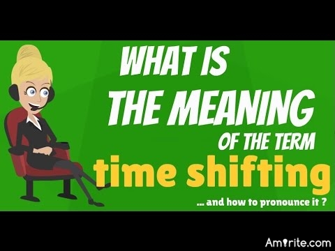 Do you get time-shifting on your TV...how exactly does it work?