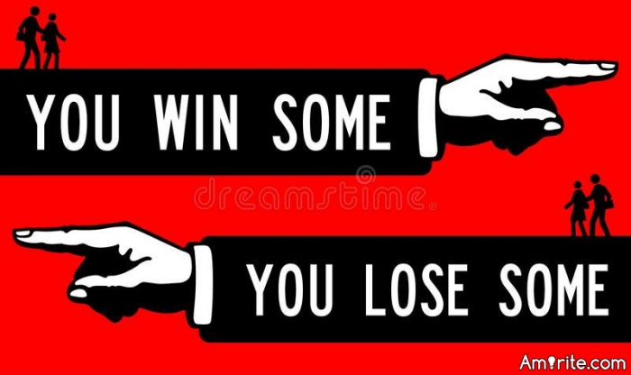 You win some, you lose some...  What have you won or lost recently?