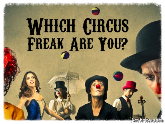 Quiz! Which Circus Freak Are You?