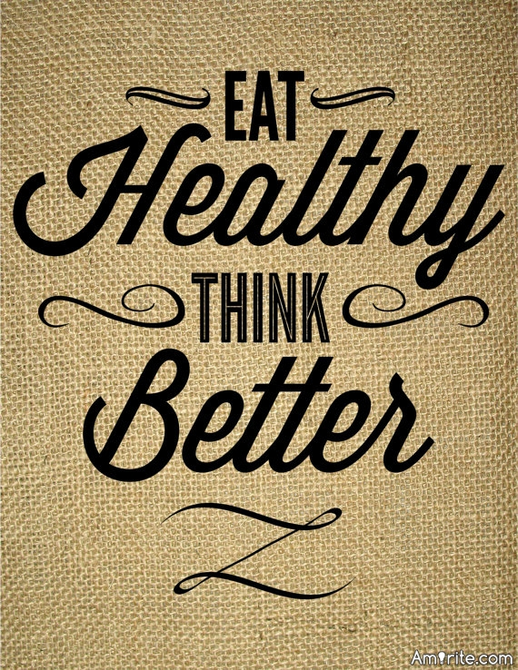 What healthy items, do you eat?