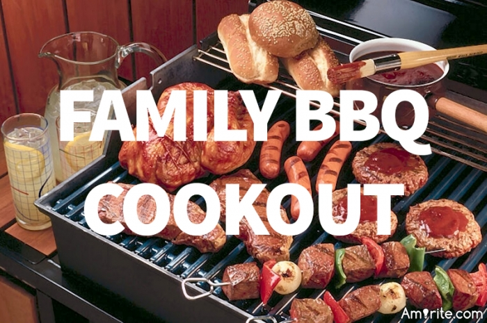Are you having a family bbq cookout tomorrow?