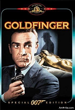 Goldfinger? No, **** that. Hangover.