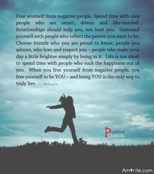 Free yourself from negative people. Read quote before replying.
